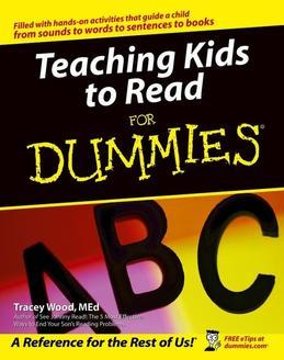 Teaching Kids to Read For Dummies