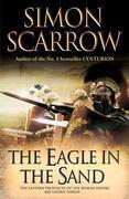 The Eagle In The Sand: Cato & Macro: Book 7