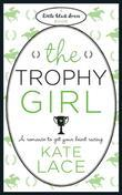 Kate Lace - The Trophy Girl