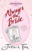 The Hen Night Prophecies: Always the Bride