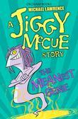 Jiggy McCue: The Meanest Genie: The Meanest Genie