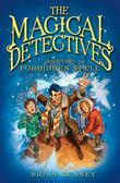 Magical Detectives and the Forbidden Spell