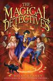 The Magical Detective Agency: The Magical Detectives