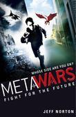 MetaWars 1: Fight for the Future: Fight for the Future