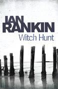 Ian Rankin - Witch Hunt
