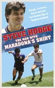 The Man With Maradona's Shirt