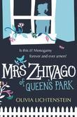 Mrs Zhivago of Queen's Park