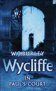 Wycliffe in Paul's Court