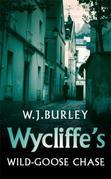 Wycliffe's Wild-Goose Chase