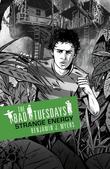 The Bad Tuesdays: Strange Energy: Bad Tuesdays: Book Two