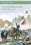Access to History: The Unification of Italy [Third Edition]