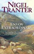 Nigel Tranter - Envoy Extraordinary