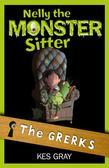 Nelly The Monster Sitter: 01: The Grerks: Grerks