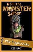 Nelly the Monster Sitter 5: The Pipplewaks