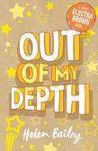 Electra Brown: 2: Out of My Depth: Crazy World of Electra Brown: Book Two