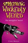 Something Wickedly Weird: 5: The Smugglers' Secret