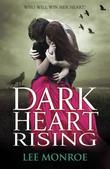 Lee Monroe - Dark Heart Rising