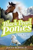 Black Pearl Ponies: 5: Snickers: Snickers