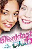 The Breakfast Club 1: The Breakfast Club