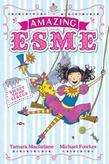 Amazing Esme: Amazing Esme and the Sweetshop Circus