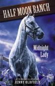 Horses of Half-Moon Ranch 5: Midnight Lady