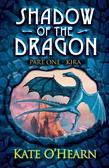 Shadow of the Dragon: Part One: Kira