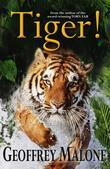 Stories from the Wild 8: Tiger