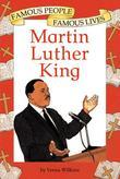 Martin Luther King: Famous People, Famous Lives