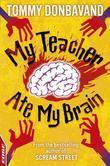 EDGE: Rivets: My Teacher Ate My Brain