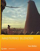 Tony Mullen - Mastering Blender