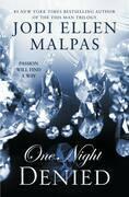 One Night: Denied