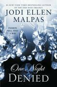 Jodi Ellen Malpas - One Night: Denied
