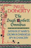 The Hugh Corbett Omnibus: Three gripping medieval mysteries