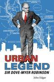Urban Legend - Sir Dove-Myer Robinson