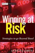 Winning at Risk: Strategies to Go Beyond Basel