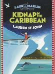 Laura Marlin Mysteries 2: Kidnap in the Caribbean: Kidnap in the Caribbean