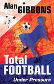 Total Football: Under Pressure