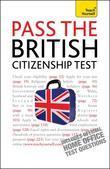 Pass the British Citizenship Test: Teach Yourself