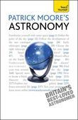 Patrick Moore's Astronomy: Teach Yourself
