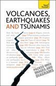 Volcanoes, Earthquakes And Tsunamis: Teach Yourself