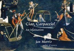 Ciao, Carpaccio!: An Infatuation