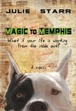 Magic to Memphis: What if your life is working from the inside out?