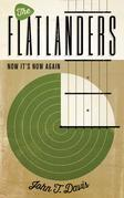 The Flatlanders: Now It's Now Again