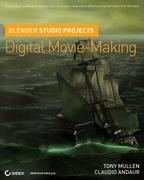 Blender Studio Projects: Digital Movie-Making