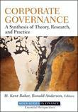 Corporate Governance: A Synthesis of Theory, Research, and Practice