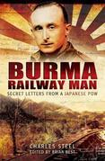 Burma Railway Man: Secret Letters from a Japanese Pow