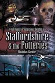 Foul Deeds and Suspicious Deaths in Staffordshire & The Potteries