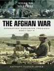 The Afghan War: Operation Enduring Freedom 1001-2014