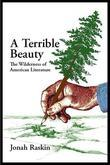 A Terrible Beauty: The Wilderness of American Literature