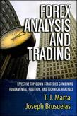 Forex Analysis and Trading: Effective Top-Down Strategies Combining Fundamental, Position, and Technical Analyses